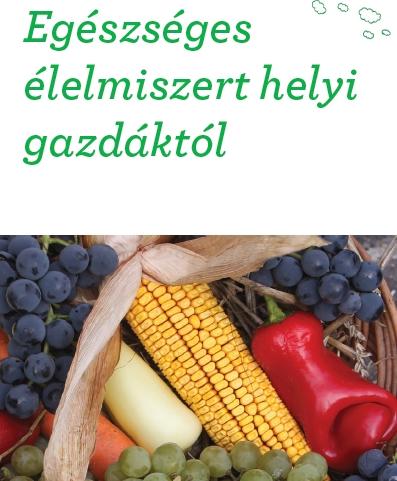 Egészséges élelmiszert helyi gazdáktól