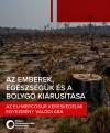 Az emberek, egészségük és a bolygó kiárusítása – az EU-Mercosur kereskedelmi egyezmény valódi ára