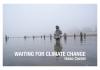 Művészek figyelem! / A művészet erejével a klímaváltozás ellen