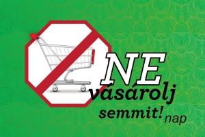 Ne vásárolj semmit! nap