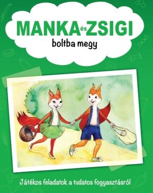 Manka és Zsigi foglalkoztató