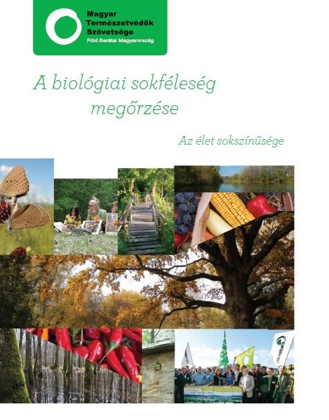 A biológiai sokféleség megőrzése, az élet sokszínűsége