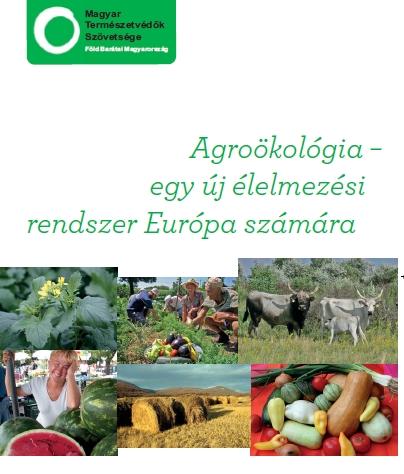 Agroökológia - egy új élelmezési rendszer Európa számára