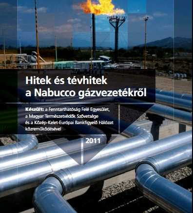 Hitek és tévhitek a Nabucco gázvezetékrő