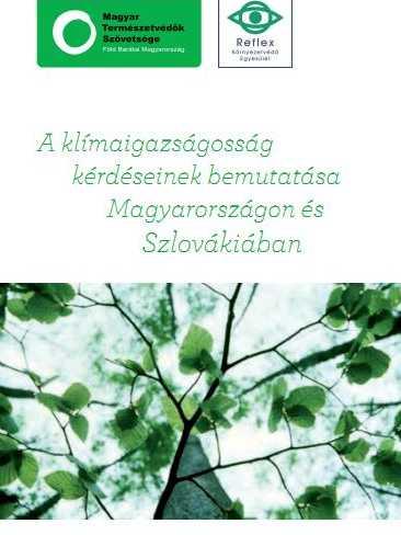 A klímaigazságosság kérdéseinek bemutatása Magyarországon és Szlovákiában