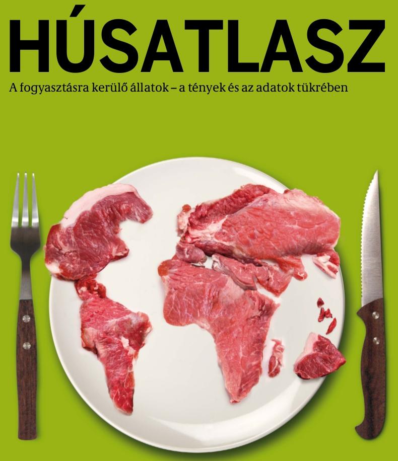 Húsatlasz: A fogyasztásra kerülő állatok – a tények és az adatok tükrében