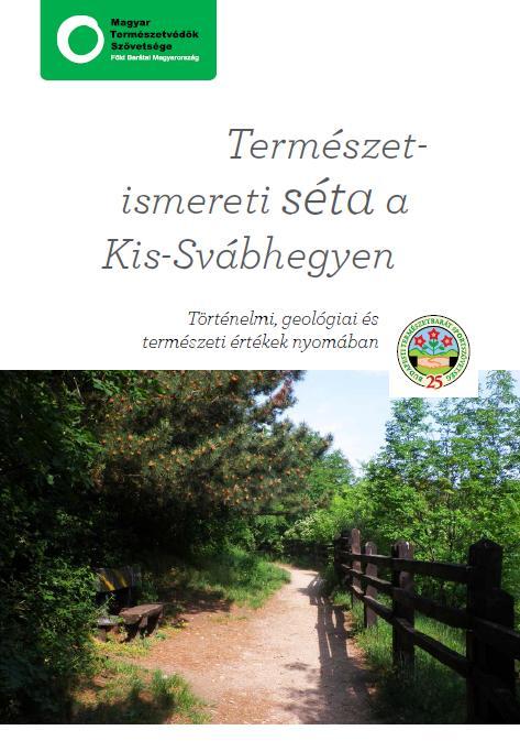 Természetismereti séta a Kis-Svábhegyen